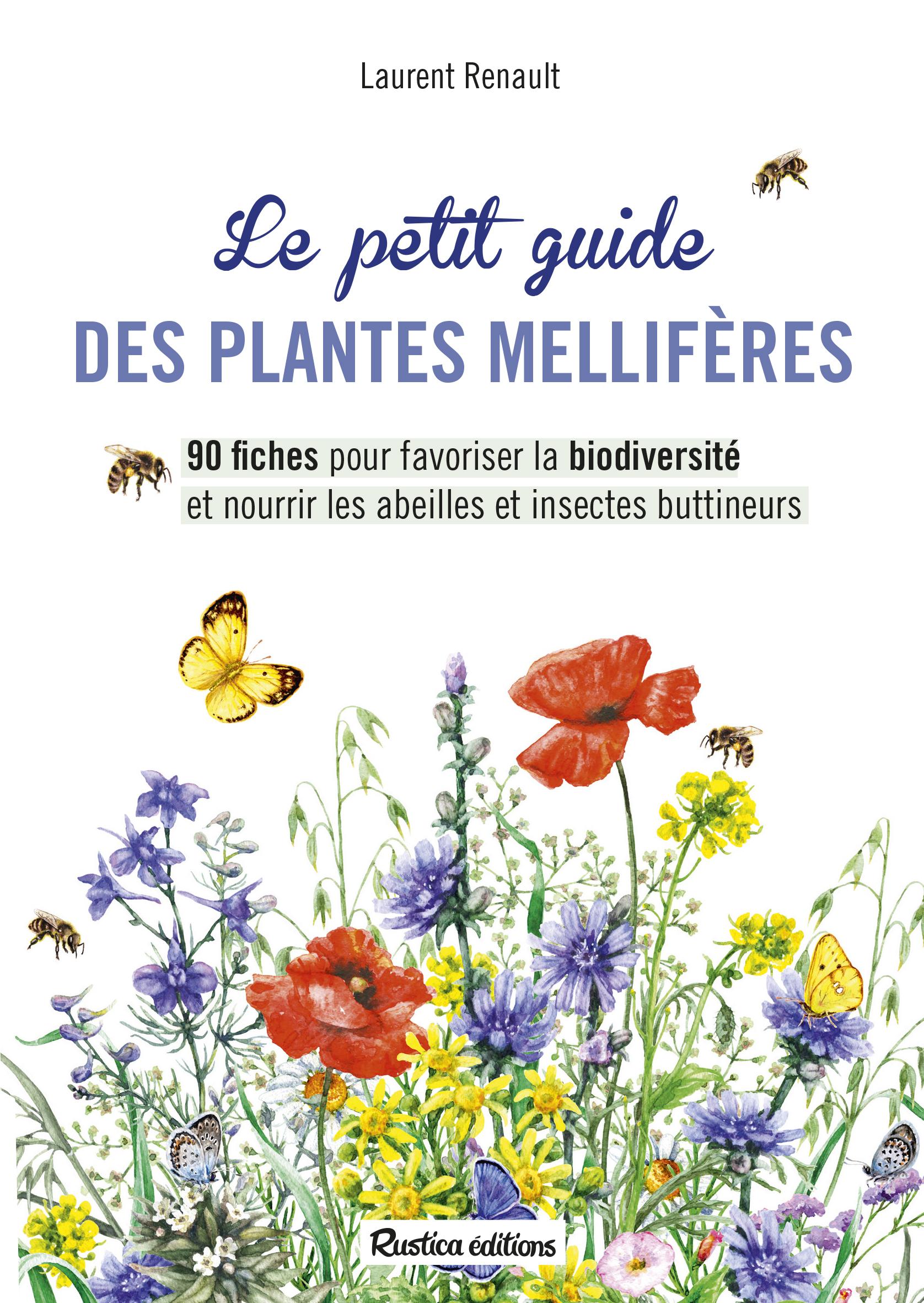 LE PETIT GUIDE DES PLANTES MELLIFERES