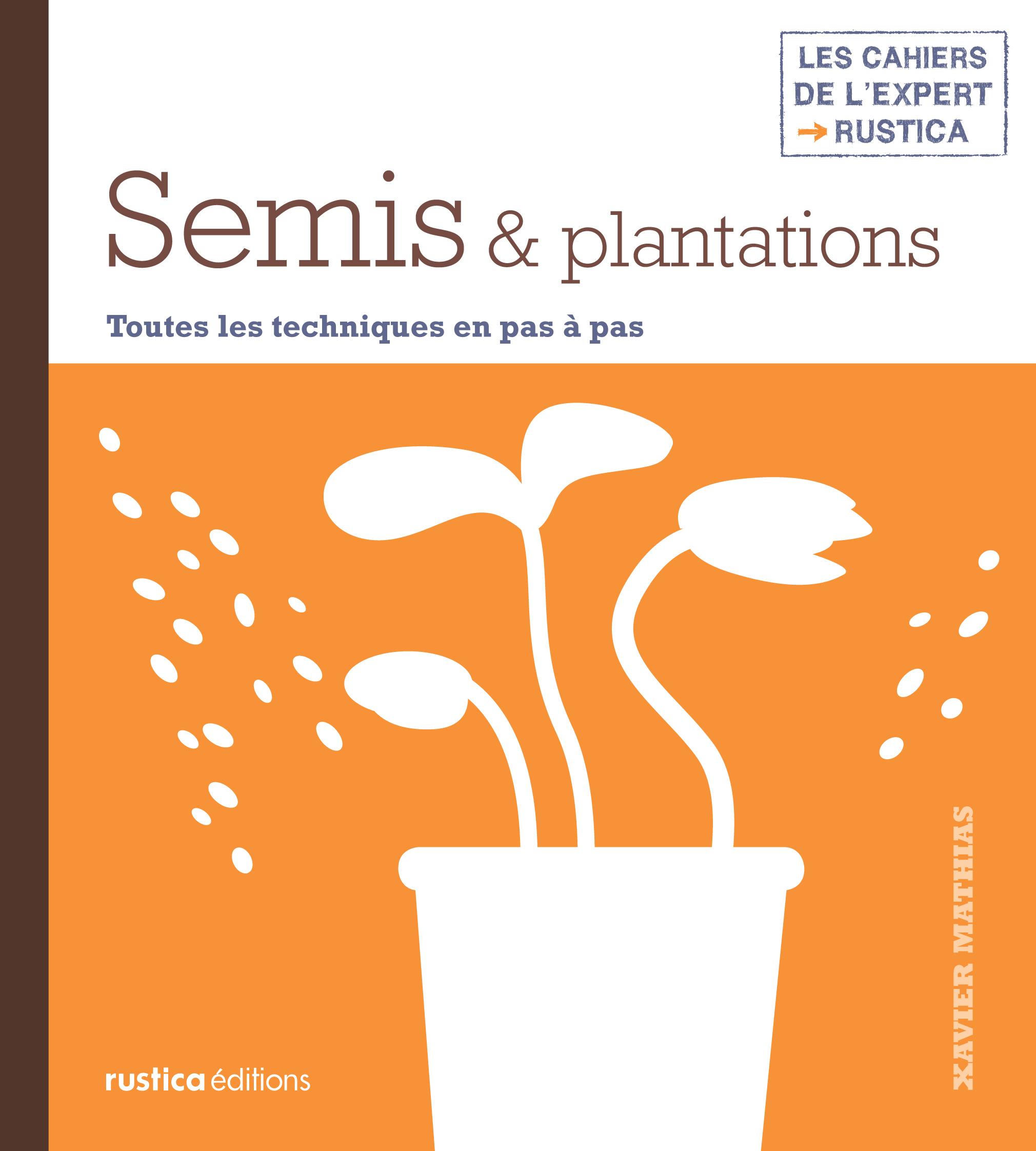 SEMIS ET PLANTATIONS