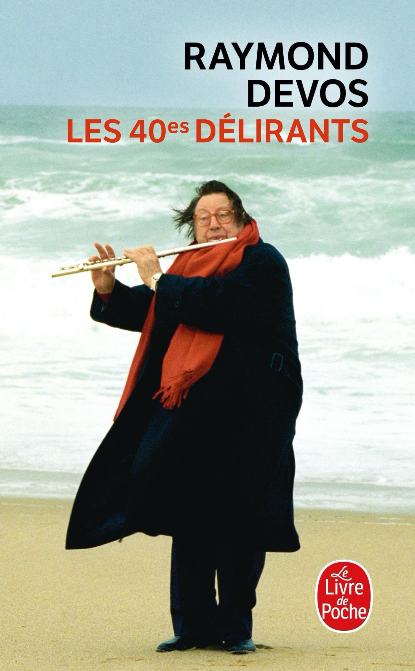 LES 40EMES DELIRANTS