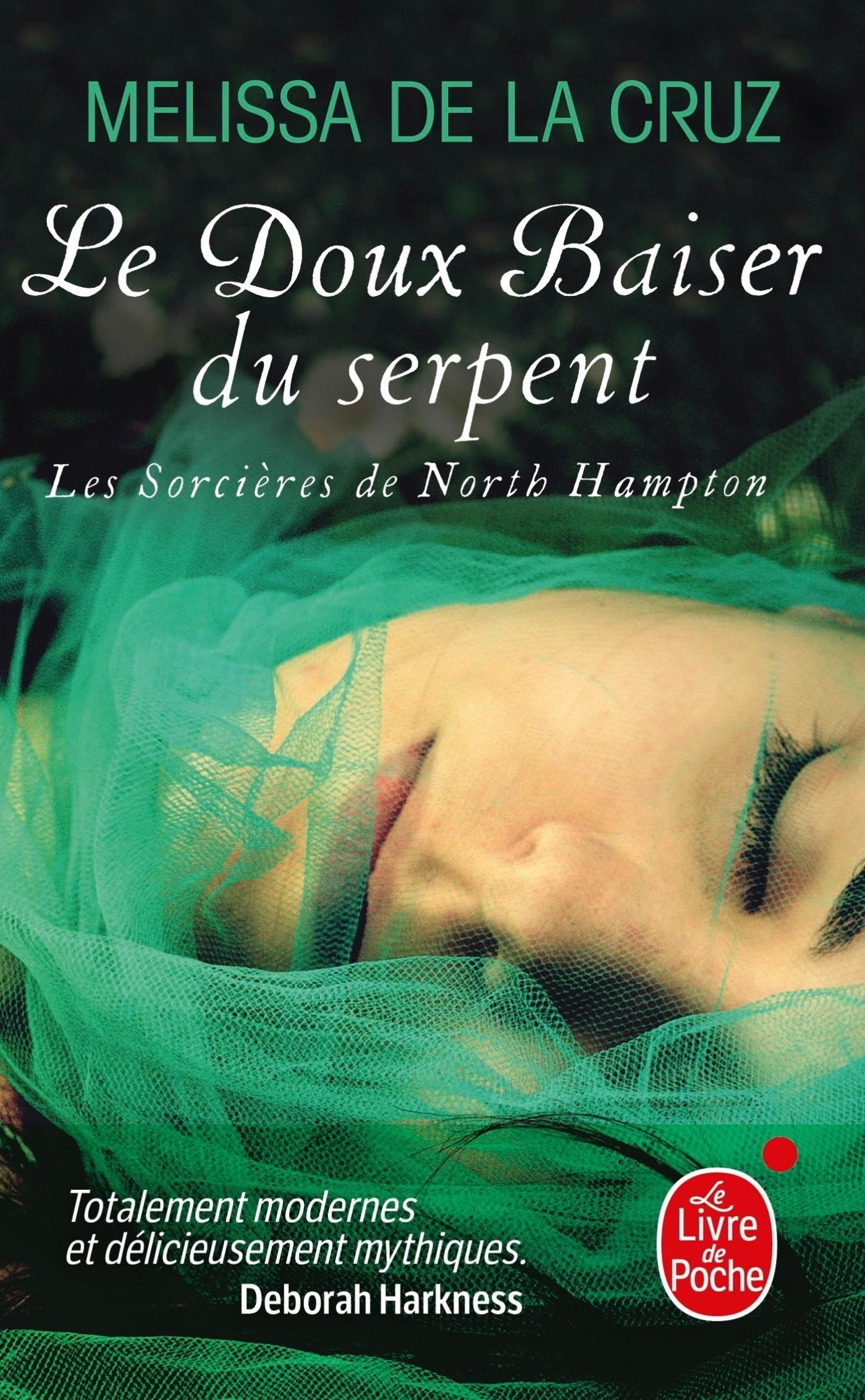 LE BAISER DU SERPENT (LES SORCIERES DE NORTH HAMPTON, TOME 2)