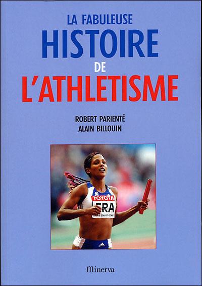 FABULEUSE HISTOIRE DE L'ATHLETISME