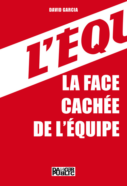 FACE CACHEE DE L'EQUIPE (LA)