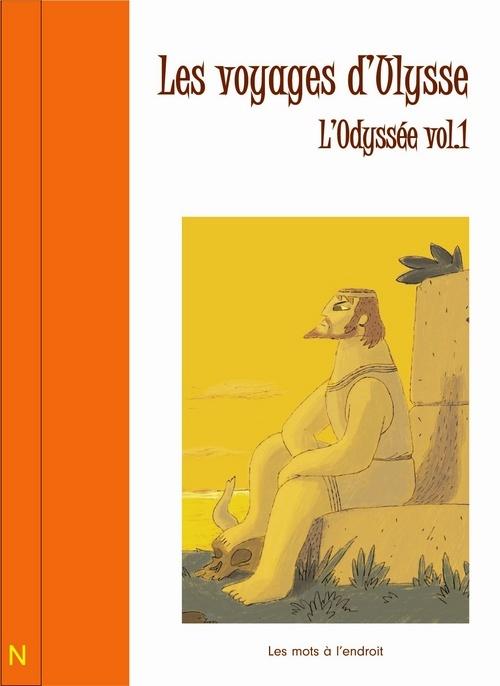 VOYAGES D'ULYSSE. L'ODYSSEE TOME 1 (LES)