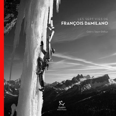 LES SEPT VIES DE FRANCOIS DAMILANO