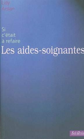 AIDES SOIGNANTES (LES)