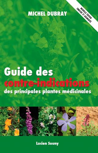 GUIDE DES CONTRE-INDICATIONS DES PRINCIPALES PLANT