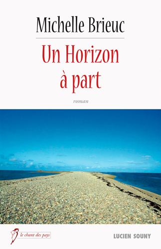 UN HORIZON A PART