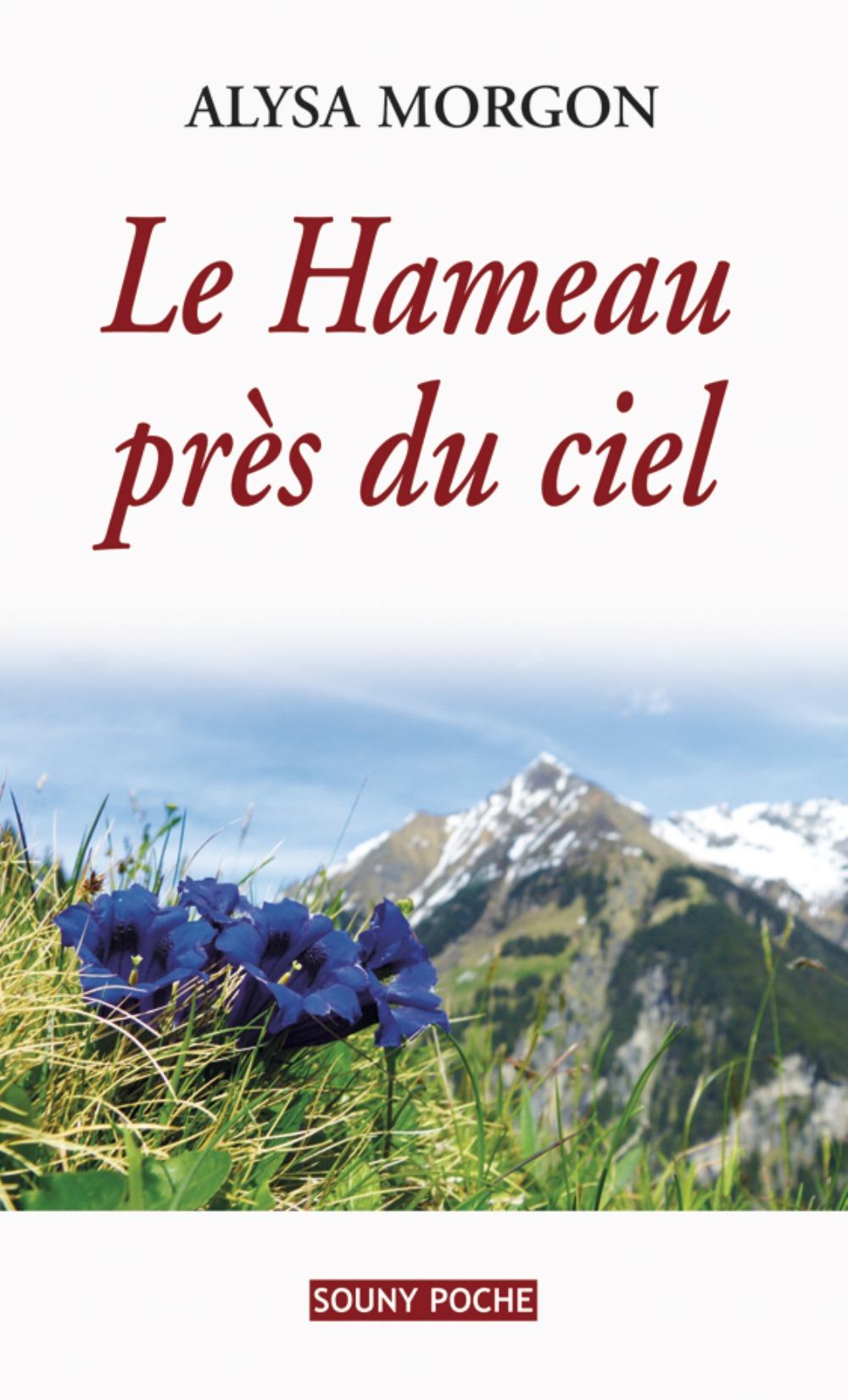 HAMEAU PRES DU CIEL (LE)