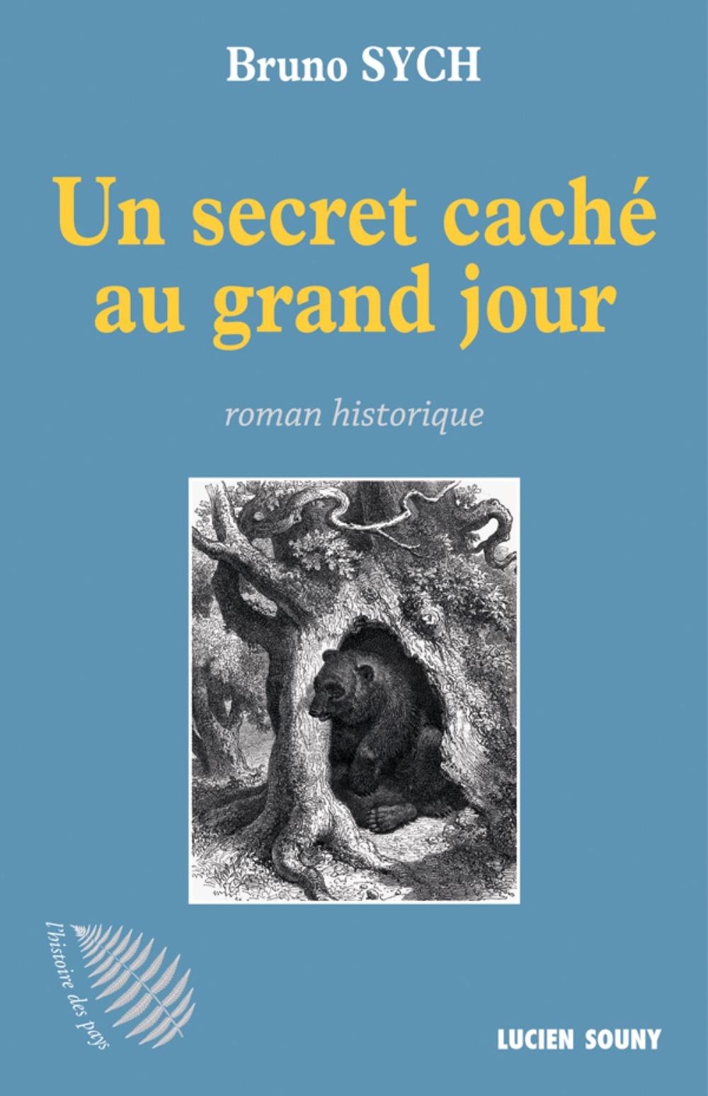 SECRET CACHE AU GRAND JOUR (UN