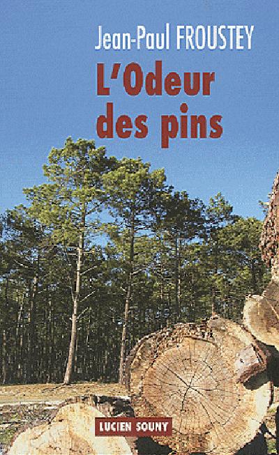 ODEUR DES PINS (L')