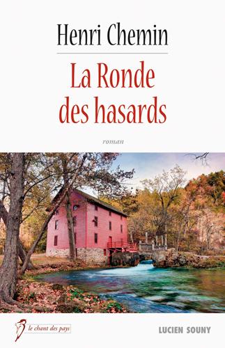 LA RONDE DES HASARDS