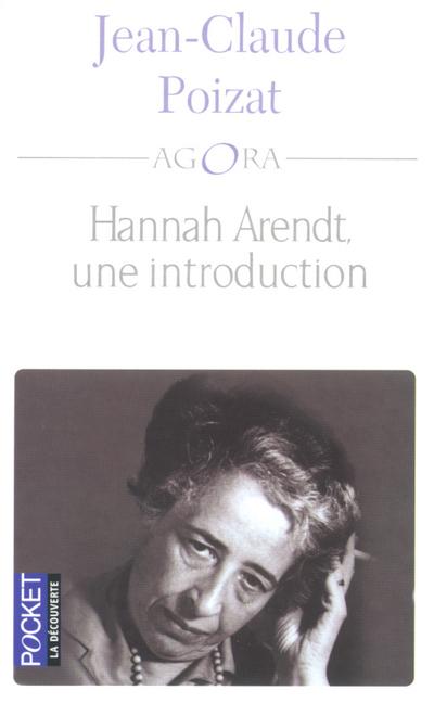HANNAH ARENDT, UNE INTRODUCTION