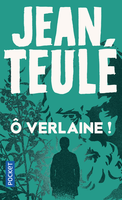 O VERLAINE !
