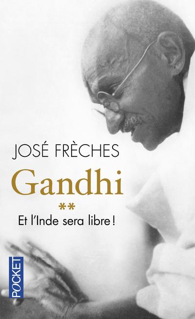GANDHI - TOME 2 ET L'INDE SERA LIBRE ! - VOL2