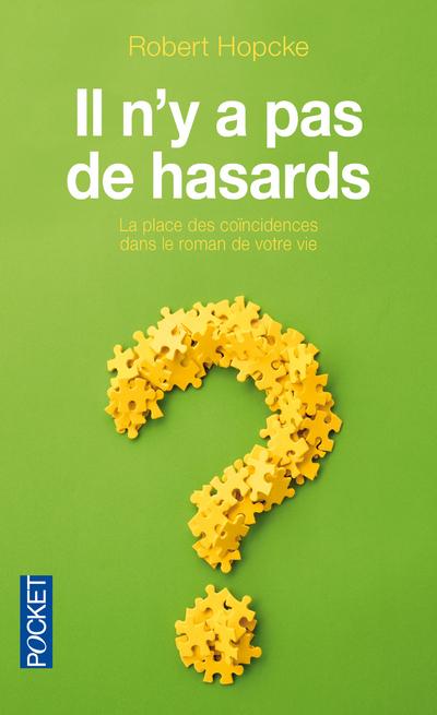 IL N'Y A PAS DE HASARDS