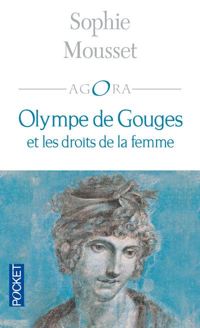 OLYMPE DE GOUGES ET LES DROITS DE LA FEMME