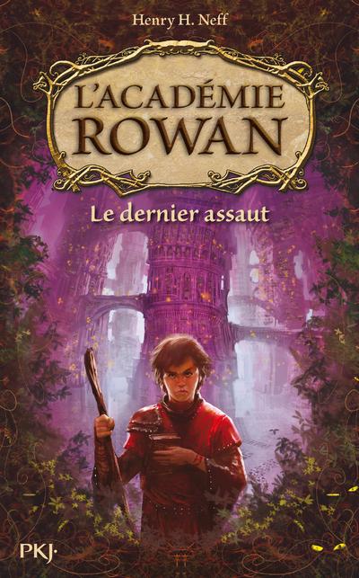 L'ACADEMIE ROWAN - TOME 2 LE DERNIER ASSAUT - VOL2