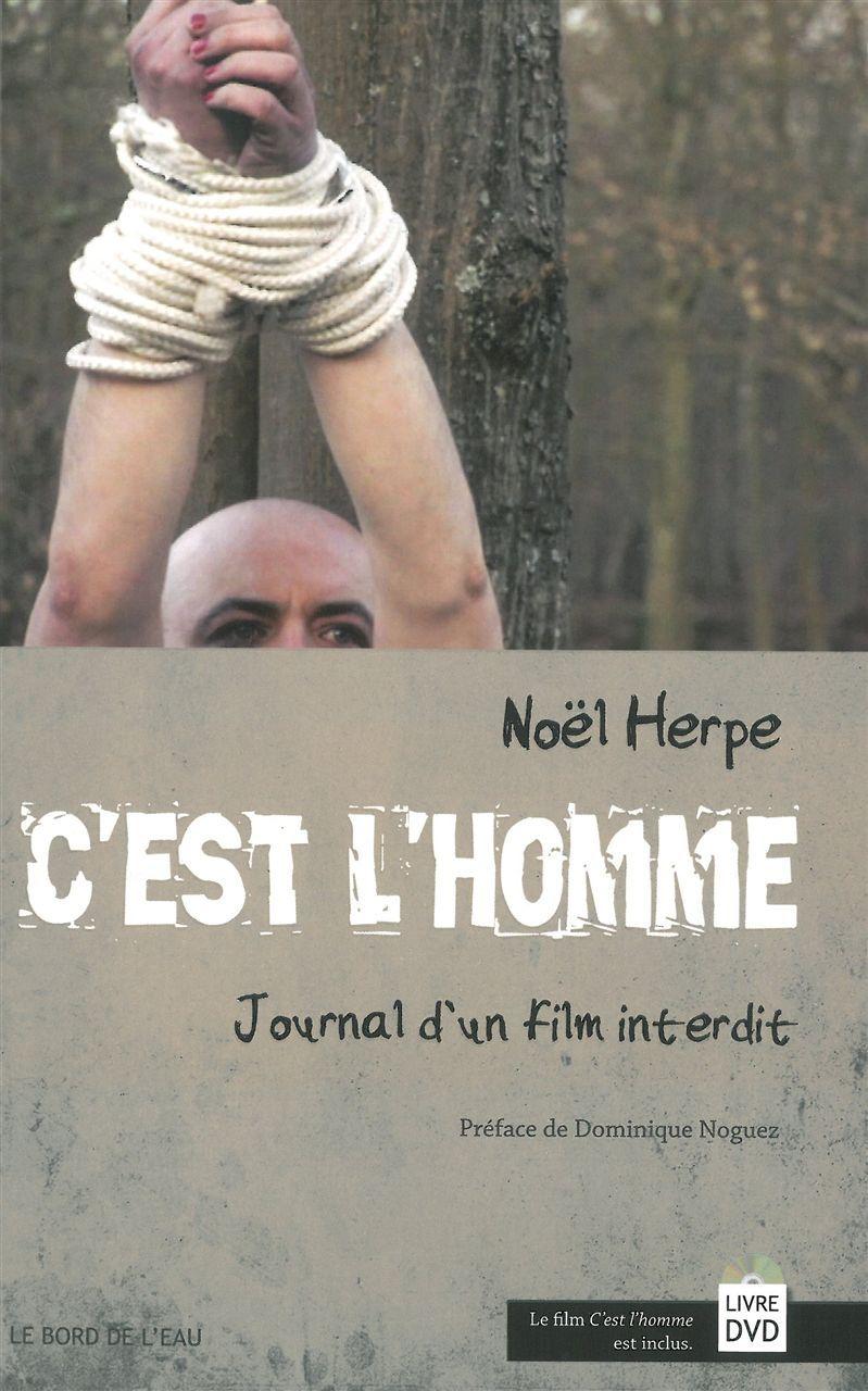 C'EST L'HOMME.JOURNAL D'UN FILM INTERDIT (LIVRE + DVD)