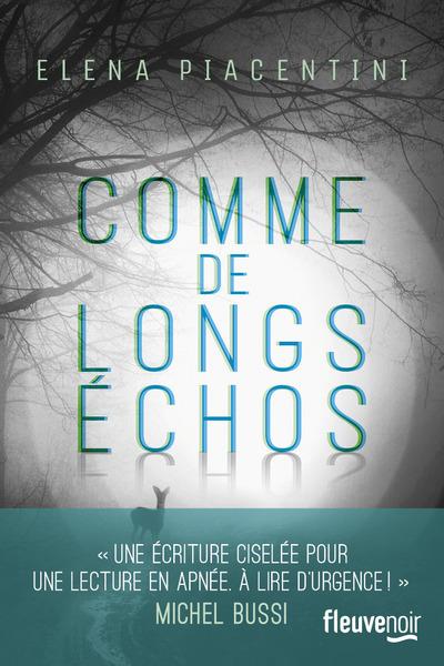 COMME DE LONGS ECHOS