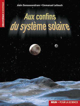 AUX CONFINS DU SYSTEME SOLAIRE