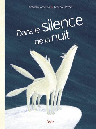 DANS LE SILENCE DE LA NUIT