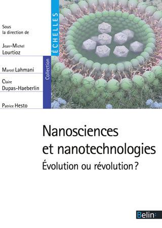 NANOSCIENCES ET NANOTECHNOLOGIES - EVOLUTION OU REVOLUTION ?