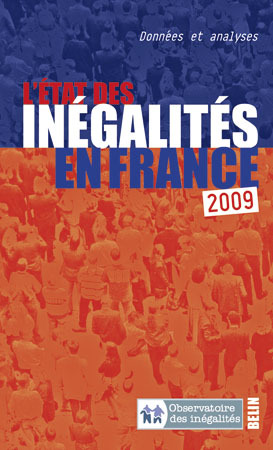 L'ETAT DES INEGALITES EN FRANCE, 2009 - <SPAN>DONNEES ET ANALYSES</SPAN>