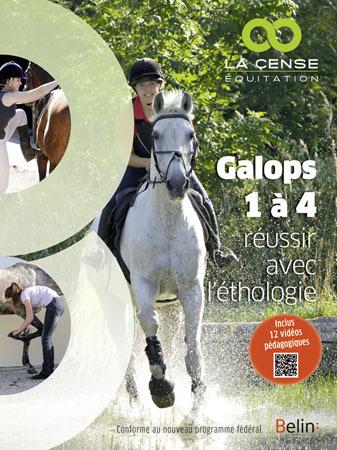 GALOPS 1 A  4 - <SPAN>REUSSIR AVEC L'ETHOLOGIE</SPAN>