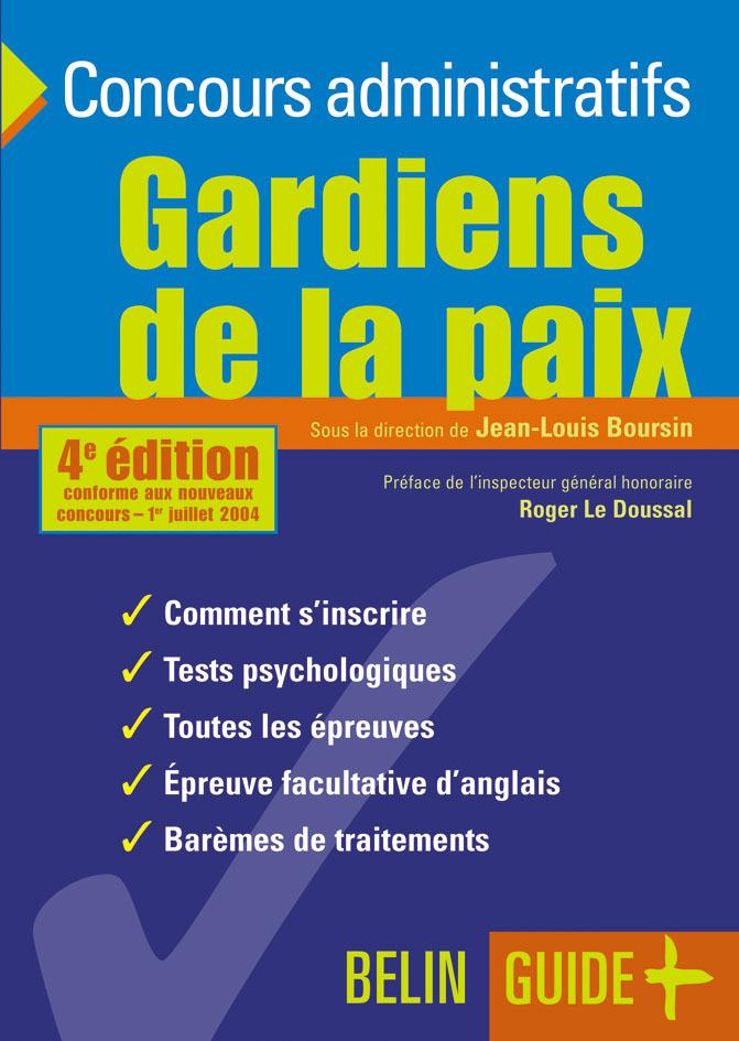 GARDIENS DE LA PAIX 4E ED