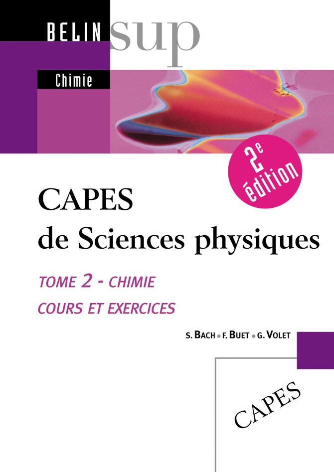 CAPES SCIENCE PHYSIQUE T2 CHIMIE 3E EDIT
