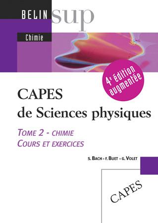 CAPES DE SCIENCES PHYSIQUES - <SPAN>TOME 2 - CHIMIE (COURS ET EXERCICES)</SPAN>