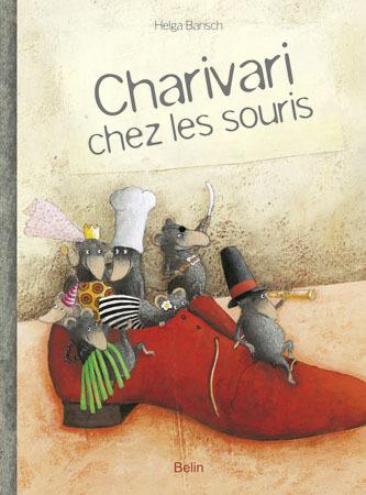 CHARIVARI CHEZ LES SOURIS