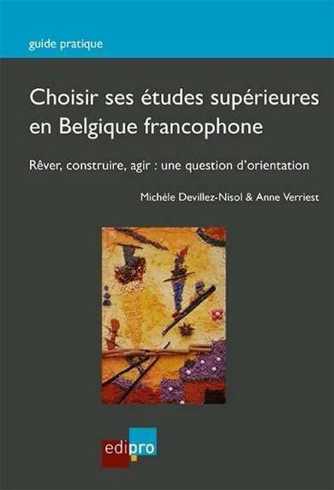 CHOISIR SES ETUDES SUPERIEURES EN BELGIQUE FRANCOPHONE