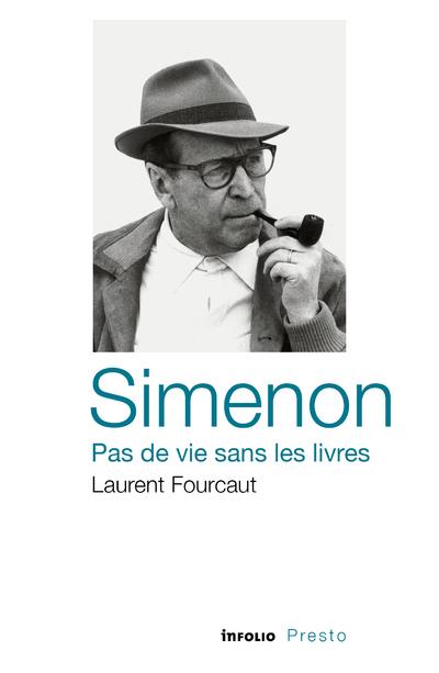 SIMENON, PAS DE VIE SANS LES LIVRES
