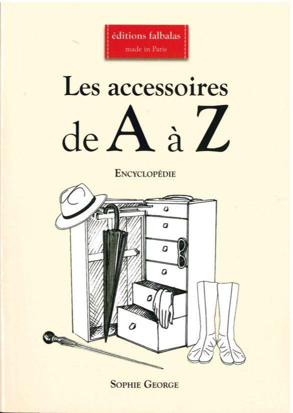 ACCESSOIRES DE A A Z (LES)