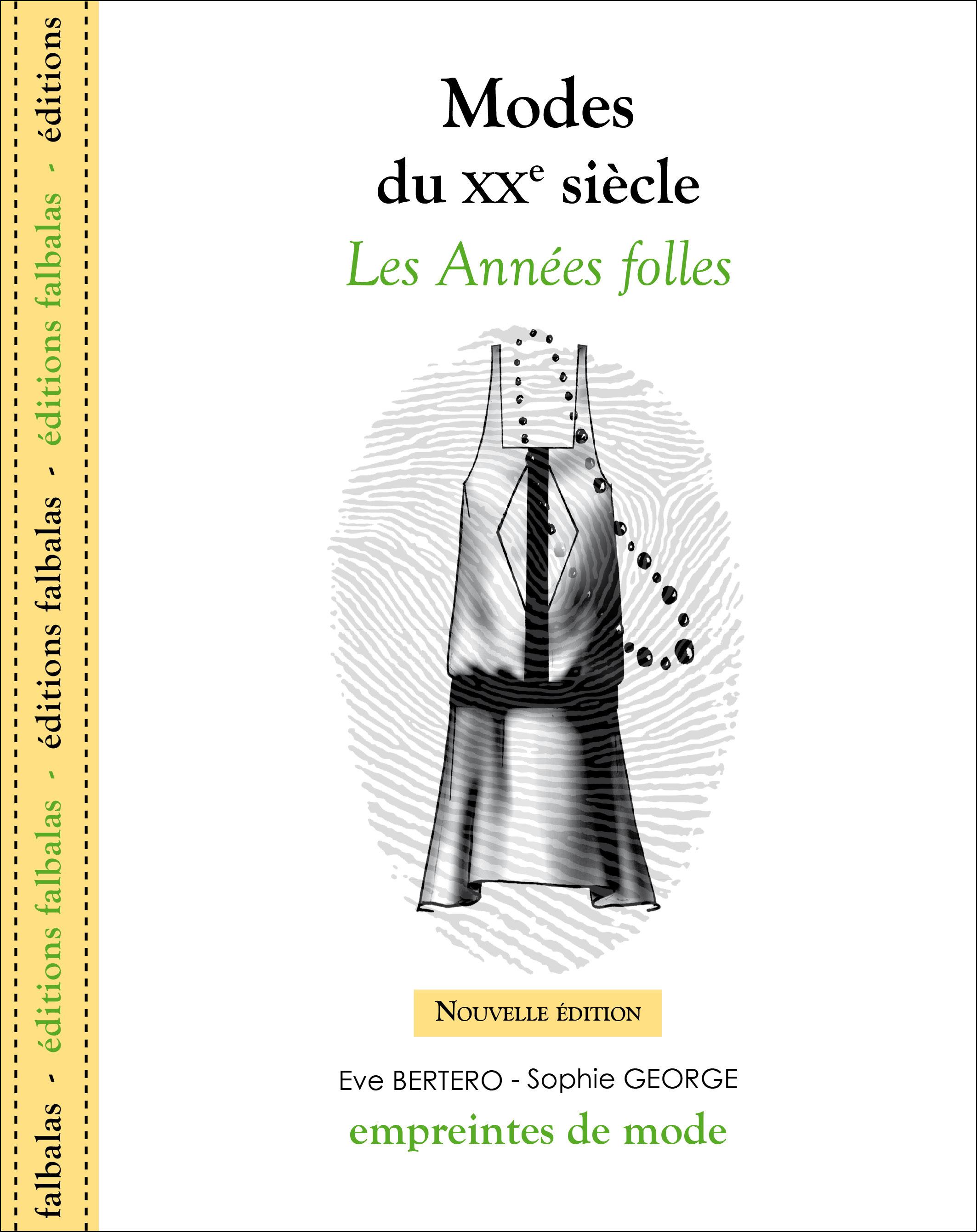 MODES DU XXE SIECLE - LES ANNEES FOLLES - NOUVELLE EDITION