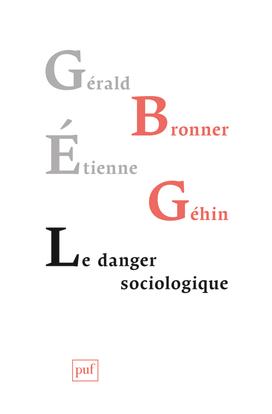 DANGER SOCIOLOGIQUE (LE)