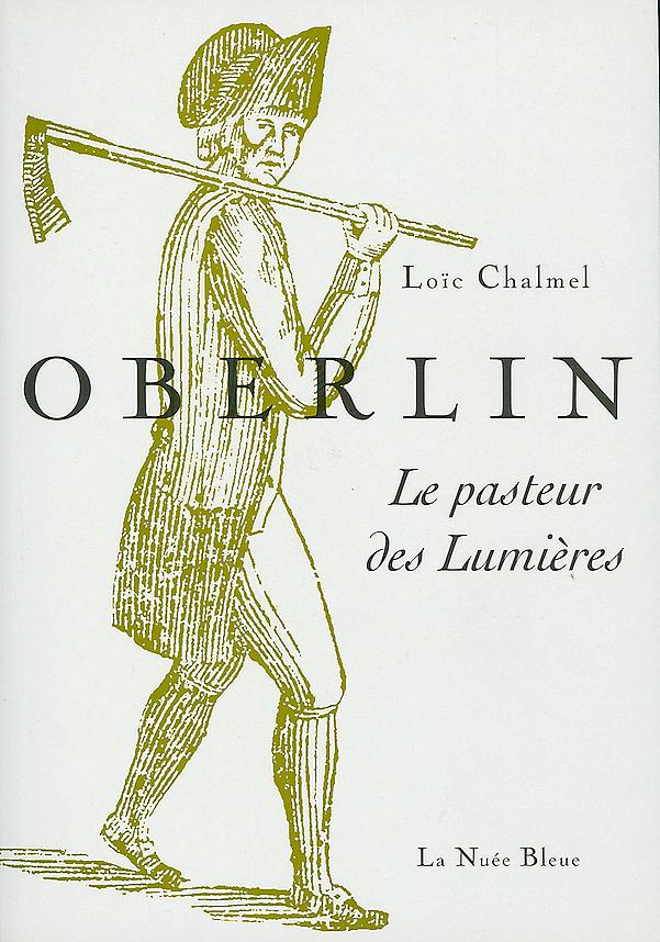 OBERLIN- LE PASTEUR DES LUMIERES