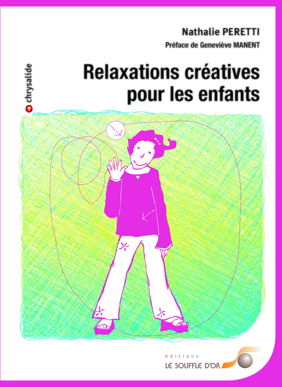 RELAXATIONS CREATIVES POUR LES ENFANTS