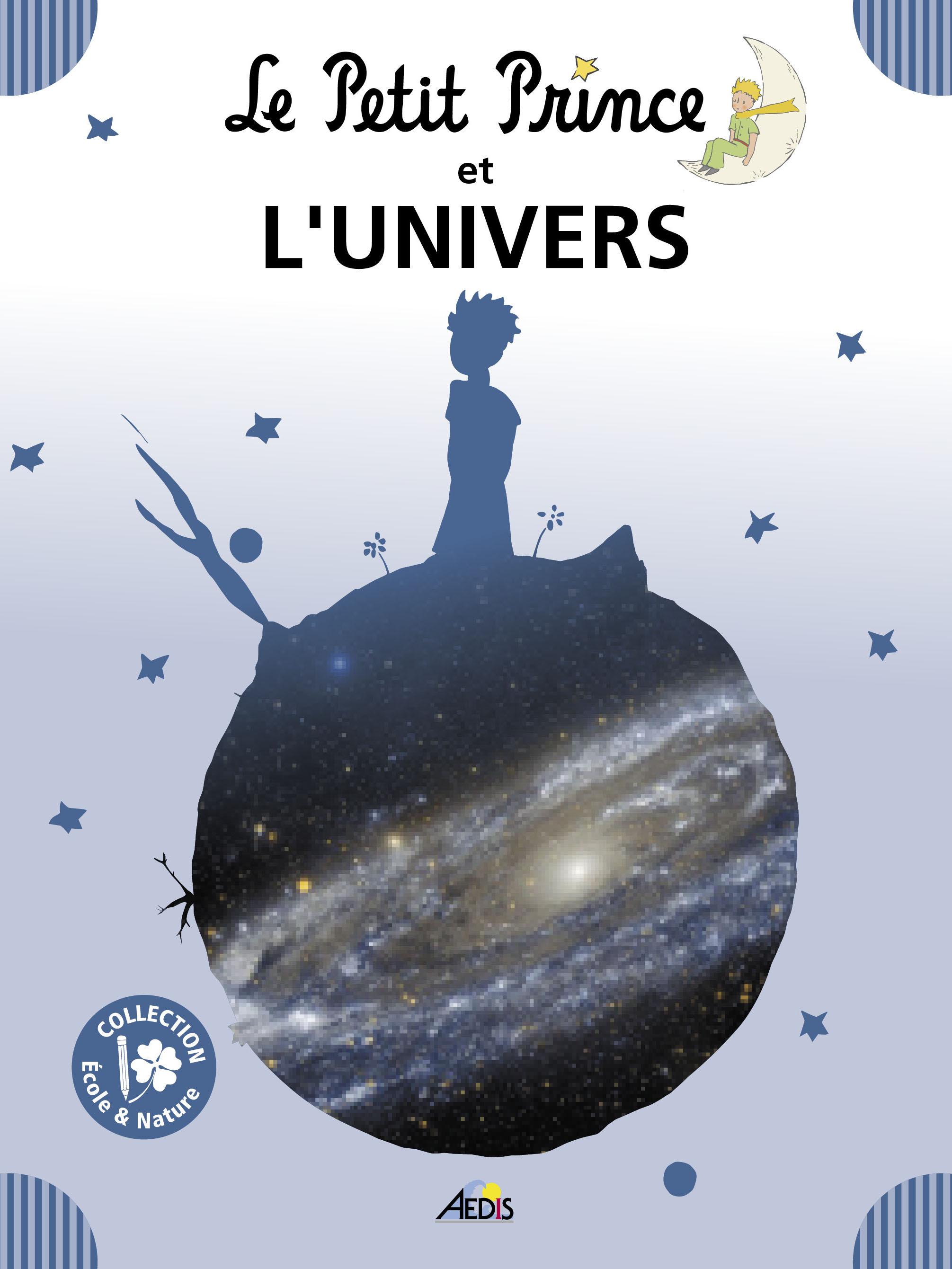 05 - LE PETIT PRINCE ET L'UNIVERS