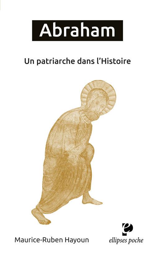 ABRAHAM UN PATRIARCHE DANS L'HISTOIRE
