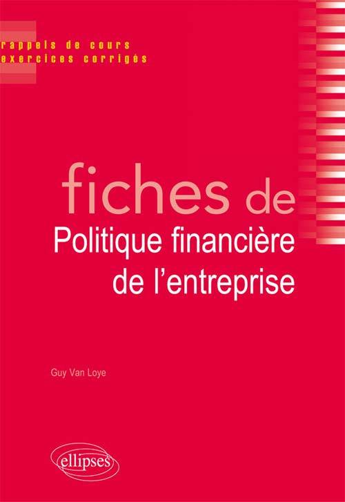 FICHES DE POLITIQUE FINANCIERE DE L'ENTREPRISE