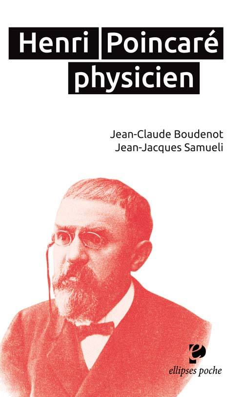 H. POINCARE (1854-1912) PHYSICIEN