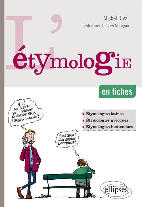 L ETYMOLOGIE EN FICHES