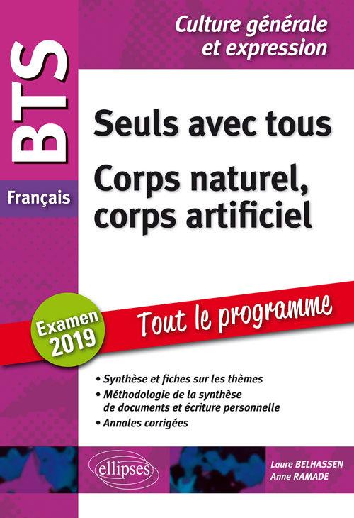 BTS FRANC.CULT.GEN.ET EXPRESSION TOUT LE PROG.SEULS AVEC TOUS CORPS NATUREL CORPS ARTIFICIEL 2019