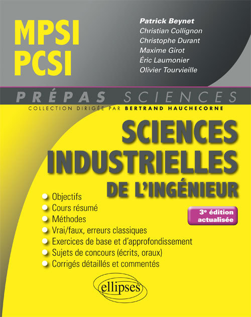 SCIENCES INDUSTRIELLES DE L'INGENIEUR MPSI - PCSI - 3E EDITION ACTUALISEE