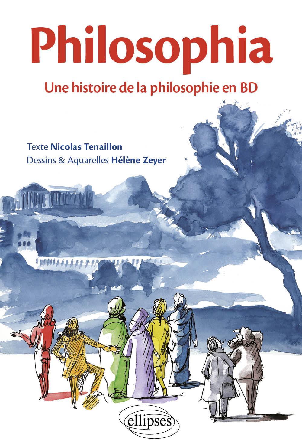 PHILOSOPHIA UNE HISTOIRE DE LA PHILOSOPHIE EN BD