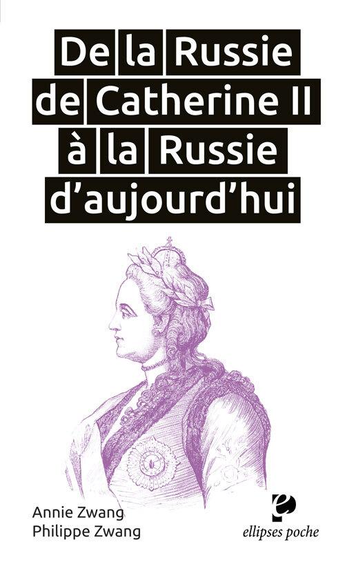 DE LA RUSSIE DE CATHERINE II A LA RUSSIE D'AUJOURD'HUI (1762 DEBUT DU XXIE SIECLE)