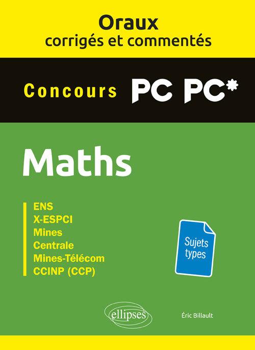 ORAUX CORRIGES ET COMMENTES DE MATHEMATIQUES PC-PC*