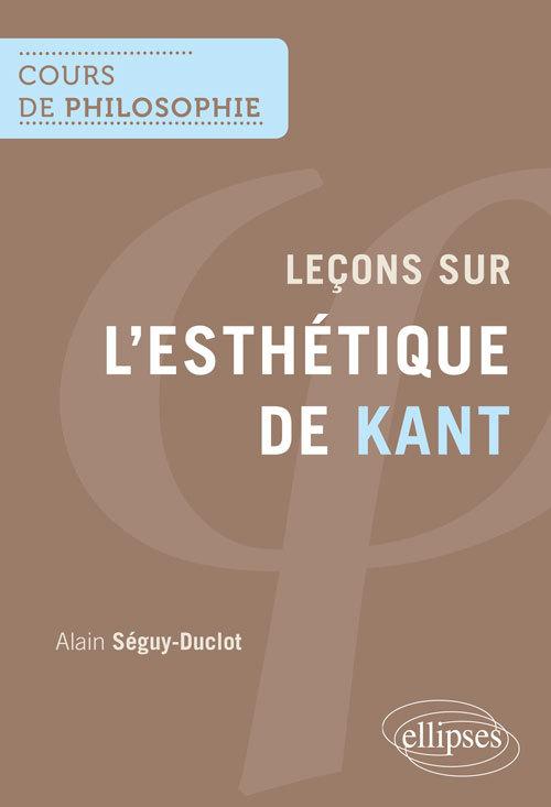 LECONS SUR L'ESTHETIQUE DE KANT